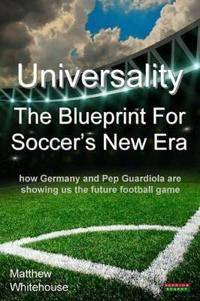 Universality the Blueprint for Soccer