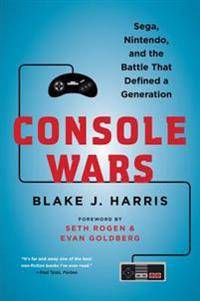 Nintendo Console Wars: Sega, Nintendo, and the Battle That Defined a Generation