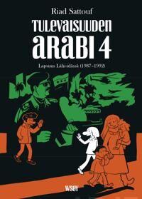 Tulevaisuuden arabi 4 : lapsuus lhi-idss (1987-1992)