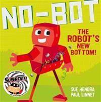 No-Bot the Robot