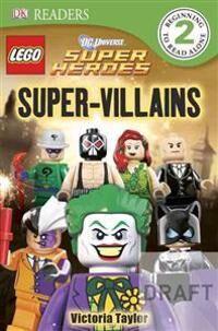 Lego DK Readers L2: Lego DC Super Heroes: Super-Villains
