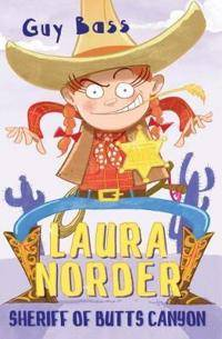 Laura Norder, Sheriff of Butts Canyon