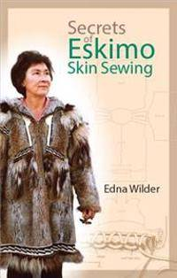 Secrets of Eskimo Skin Sewing