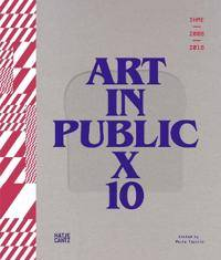 ART IHME 2009-2018 - Art in Public X 10