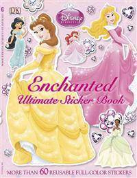 Disney Ultimate Sticker Book: Disney Princess: Enchanted: More Than 60 Reusable Full-Color Stickers