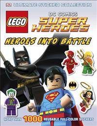 Lego Ultimate Sticker Collection: Lego(r) DC Comics Super Heroes: Heroes Into Battle: More Than 1,000 Reusable Full-Color Stickers