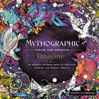 Mythographic Color and Discover: Imagine: An Artist