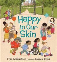 Happy in Our Skin