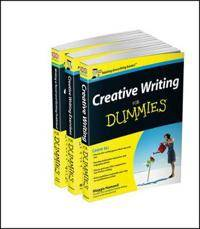 Creative Writing For Dummies Collection- Creative Writing For Dummies/Writing a NovelGetting Published For Dummies 2e/Creative Writing Exercises FD