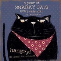 A Year of Snarky Cats 2021 Wall Calendar