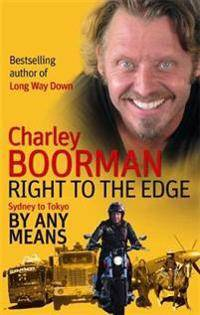 Edge Right To The Edge: Sydney To Tokyo By Any Means