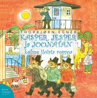 Kasper, Jesper ja Joonatan. Kolme iloista rosvoa