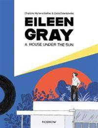 A Eileen Gray: A House Under the Sun