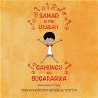 Samad in the Desert (Bilingual English-Kirundi Edition)