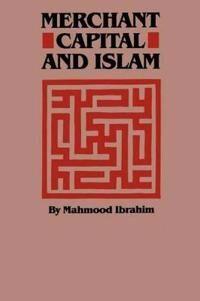 Merchant Capital and Islam