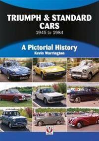 Triumph & Standard Cars 1945 to 1984