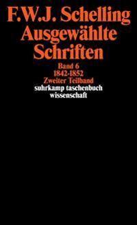 Ausgewählte Schriften VI. 1842 - 1852