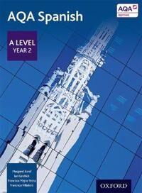AQA Spanish A Level Year 2