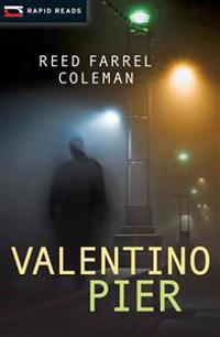 Valentino Pier: A Gulliver Dowd Mystery