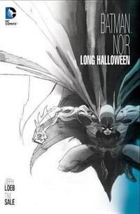 Batman Noir The Long Halloween