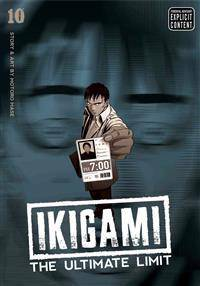 Ikigami: The Ultimate Limit, Vol. 10