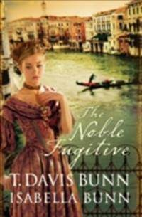 Noble Fugitive (Heirs of Acadia Book #3)