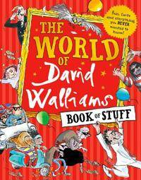 World of david walliams book of stuff - fun, facts and everything you never