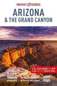 Insight Guides Arizona & the Grand Canyon (Travel Guide with Free eBook)