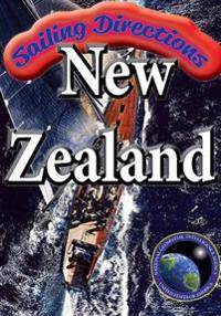 Sailing Directions New Zealand: New Zealand Pilot