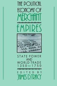 The Political Economy of Merchant Empires