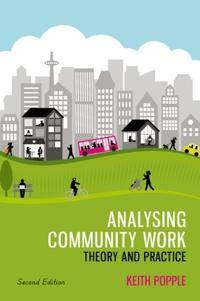 Analysing Community Work: Theory and Practice