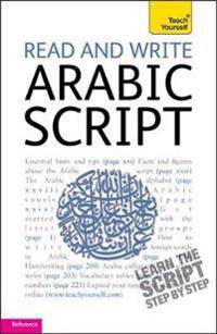 Read and Write Arabic Script (Learn Arabic with Teach Yourself)