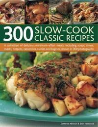 300 Slow-cook Classic Recipes