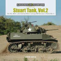 Image of Stuart Tank Vol. 2: The M5, M5A1, and Howitzer Motor Carriage M8 Versions in World War II