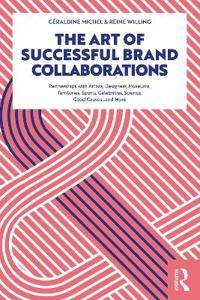 ART The Art of Successful Brand Collaborations
