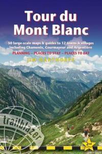 Tour du Mont Blanc (Trailblazer Walking Guide)