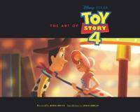 ART The Art of Toy Story 4