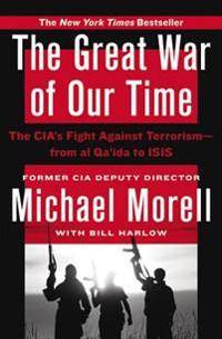 The Great War of Our Time: The Cia