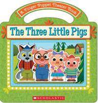 The Three Little Pigs: A Finger Puppet Theater Book