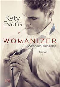 Womanizer - Wenn ich dich liebe
