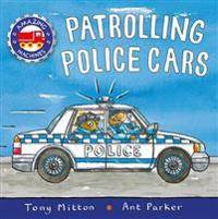 Amazing Machines: Patrolling Police Cars