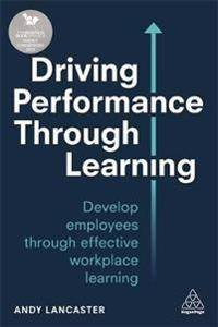 Driving Performance through Learning