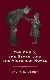 The Child, the State and the Victorian Novel