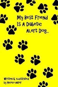 My Best Friend Is A Diabetic Alert Dog