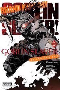 Goblin Slayer: Brand New Day, Vol. 2