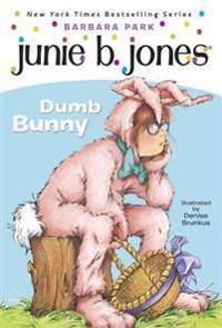 Junie B. Jones #27: Dumb Bunny [With Junie B. Easter]