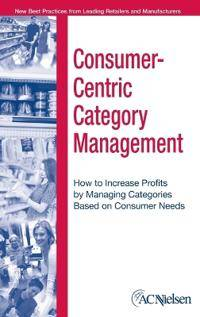 Consumer-Centric Category Management