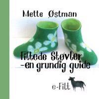 Grundig Filtede støvler - en grundig guide