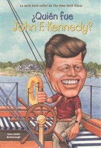 Quien Fue John F. Kennedy? = Who Was John F. Kennedy?
