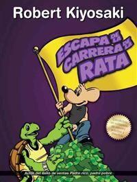 Escape de la Carrera de la Rata / Rich Dad